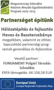 Hálózatépítés és fejlesztés Heves és Besztercebánya megyékben